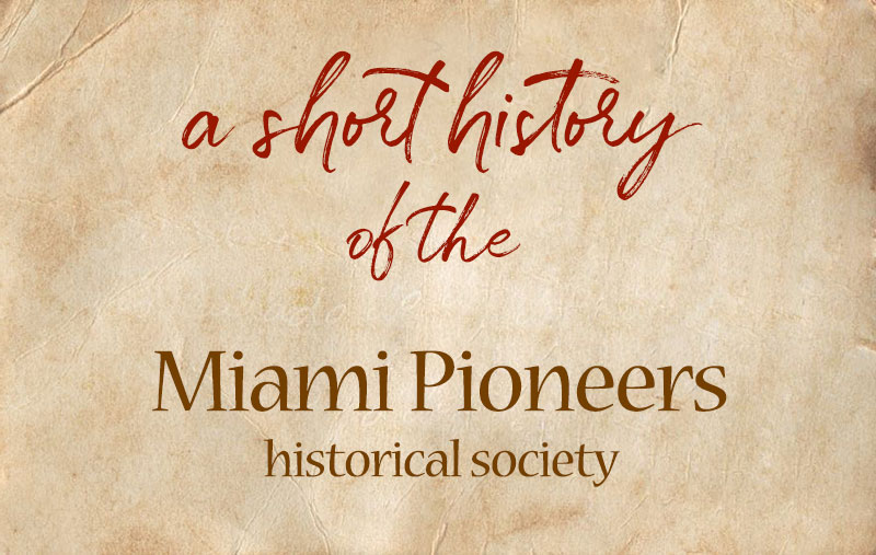 A Short History of the Miami Pioneers
